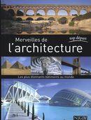 Merveilles de l'architecture : Les plus étonnants ...