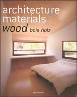 Architecture materials wood bois holz