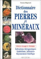 Dictionnaire des pierres et minéraux