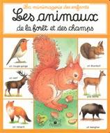 Les animaux de la forêt et des champs