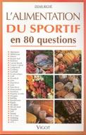 Alimentation du sportif en 80questions