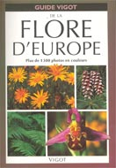 Guide Vigot de la flore d'Europe