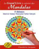 Le grand livre à colorier des Mandalas : l'estime de soi...