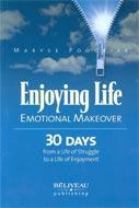 Enjoying life : Emotional makeover