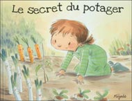 Le secret du potager