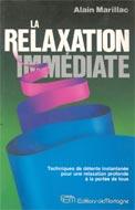 La relaxation immédiate