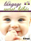 Le langage secret des bébés