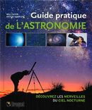 Guide pratique de l'astronomie