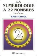 La numérologie à 22 nombres: L'enfance  2