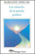 Les miracles de la pensée positive