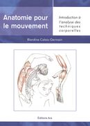 Anatomie pour le mouvement 1 : Introduction à l'analyse...