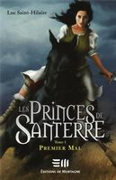 Les Princes de Santerre 1 : Premier mal