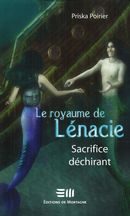 Le royaume de Lénacie T.4: Sacrifice déchirant