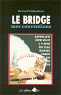 Le bridge, mes conventions