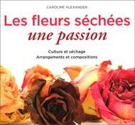 Les fleurs séchées une passion