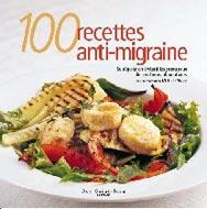 100 recettes anti-migraine