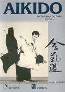 Aikido, techniques de base (Tome 2)
