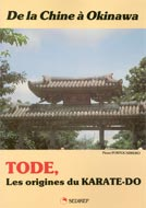 Tode, les origines du Karaté-Do:De la Chine à Okinawa