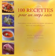 100 recettes pour un corps sain