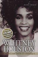 Whitney Houston : Une vie fabuleuse et tragique