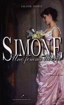 Simone : Une femme libérée