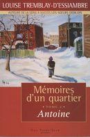 Mémoires d'un quartier 2 : Antoine
