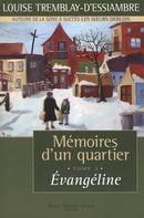 Mémoires d'un quartier 3 : Évangéline