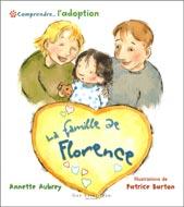 Comprendre... l'adoption : La famille de Florence