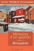 Mémoires d'un quartier 4 : Bernadette