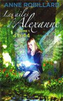 Les ailes d'Alexanne 1 : 4 h 44