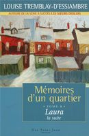 Mémoires d'un quartier 8 : Laura la suite