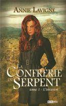 La Confrérie du Serpent 1 : L'invasion
