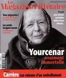 Magazine littéraire 550 : Yourcenar vraiment immortelle