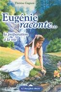 Eugénie raconte... la préparation à la vie