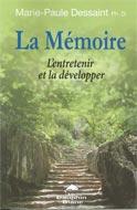 La mémoire : L'entretenir et la développer