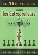 Les 10 différences entre les entrepreneurs et les employés