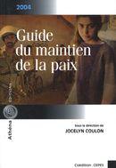 Guide du maintien de la paix 2004
