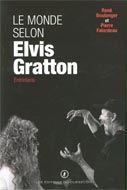 Le monde selon Elvis Gratton