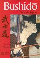 Bushido N.É.: L'âme du Japon