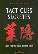 Tactiques secrètes: Leçons des grands maîtres temps anciens