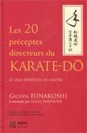 20 préceptes directeurs du Karaté-Dô