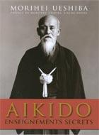 Aikido : Enseignements secrets