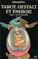 Tarot, gestalt et énergie