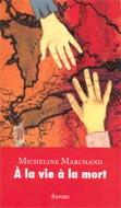 Roman : À la vie, à la mort - Cours de Mme Lavoie
