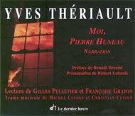 Moi, Pierre Huneau