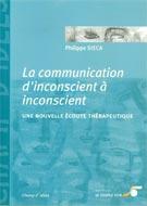 La communication d'inconscient à inconscient