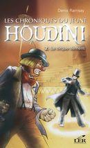 Les chroniques du jeunes Houdini 2 : Le cirque dément
