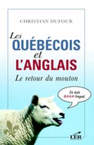 Les québécois et l'anglais : Le retour du mouton