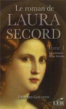 Le roman de Laura Secord 1 : La naissance d'une héroïne