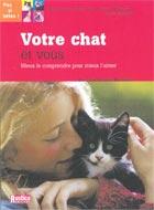 Votre chat et vous